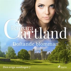 Doftande blomman (ljudbok) av Barbara Cartland