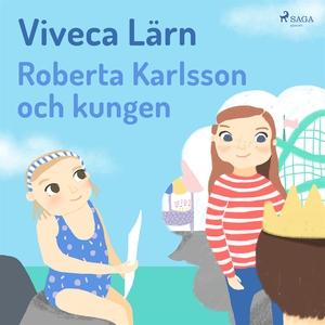 Roberta Karlsson och kungen (ljudbok) av Viveca