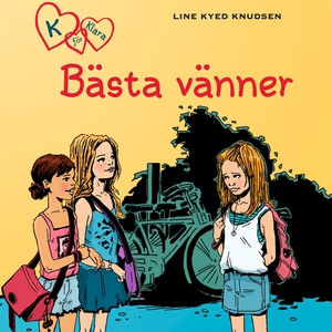 K för Klara 1 - Bästa vänner (ljudbok) av Line