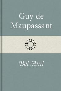 Bel-Ami (e-bok) av Guy de Maupassant
