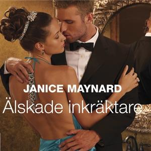 Älskade inkräktare (ljudbok) av Janice Maynard