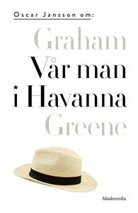 Om Vår man i Havanna av Graham Greene (e-bok) a
