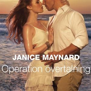 Operation övertalning (ljudbok) av Janice Mayna