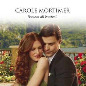 Bortom all kontroll (ljudbok) av Carole Mortime