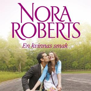 En kvinnas smak (ljudbok) av Nora Roberts