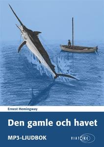 Den gamle och havet (ljudbok) av Ernest Hemingw