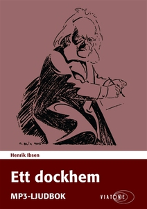 Ett dockhem (ljudbok) av Henrik Ibsen