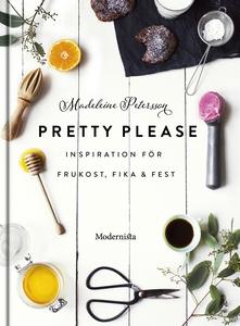 Pretty Please: inspiration för frukost, fika oc