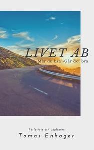 Livet AB - Av Tomas Enhager (ljudbok) av Tomas