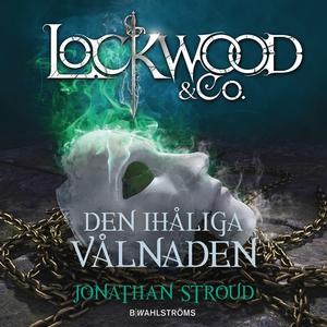 Lockwood & Co. 3 - Den ihåliga vålnaden (ljudbo