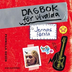 Dagbok för utvalda 1 - Jennas första (ljudbok)