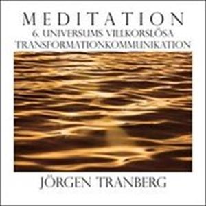 Walking Meditation DAG 6 - Universums villkorsl