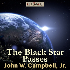 The Black Star Passes (ljudbok) av John W. Camp