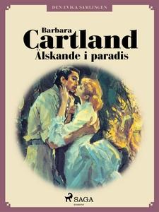 Älskande i paradis (e-bok) av Barbara Cartland