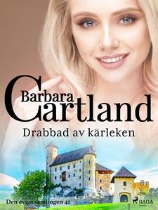 Drabbad av kärleken (e-bok) av Barbara Cartland