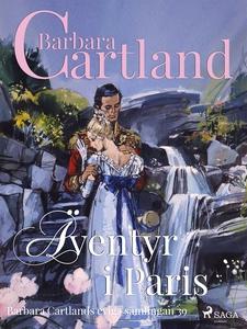 Äventyr i Paris (e-bok) av Barbara Cartland