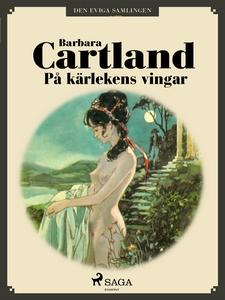 På kärlekens vingar (e-bok) av Barbara Cartland
