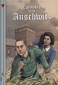 Episoder från Auschwitz. Kärlek i dödens skugga