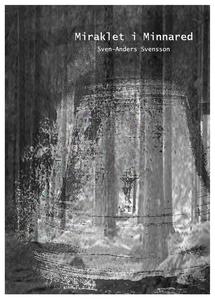 Miraklet i  Minnared (e-bok) av Sven-Anders Sve