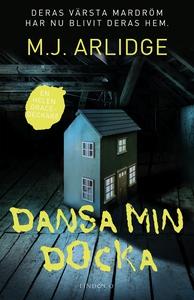 Dansa min docka (e-bok) av M.J. Arlidge