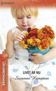 Livet är nu (e-bok) av Susanne Hampton