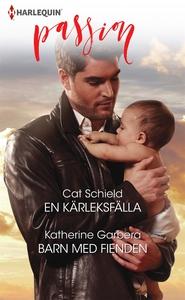 En kärleksfälla/Barn med fienden (e-bok) av Kat