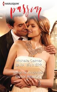 Bara vänner?/En ny passion (e-bok) av Michelle