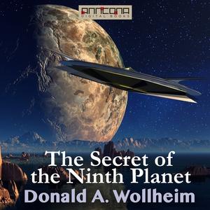 The Secret of the Ninth Planet (ljudbok) av Don