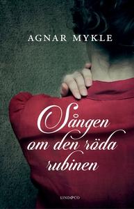 Sången om den röda rubinen (e-bok) av Agnar Myk