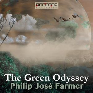 The Green Odyssey (ljudbok) av Philip José Farm