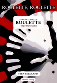 Roulette, Roulette... Internationell roulette - vägen till framgång