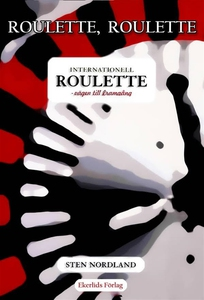 Roulette, Roulette... Internationell roulette -