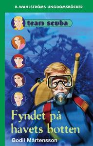 Team Scuba 1 - Fyndet på havets botten (e-bok)