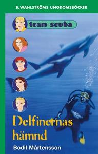 Team Scuba 2 - Delfinernas hämnd (e-bok) av Bod
