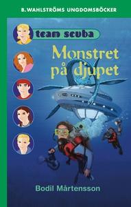 Team Scuba 4 - Monstret på djupet (e-bok) av Bo