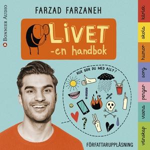 Livet - en handbok (ljudbok) av Farzad Farzaneh
