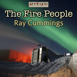 The Fire People (ljudbok) av Ray Cummings