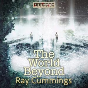The World Beyond (ljudbok) av Ray Cummings