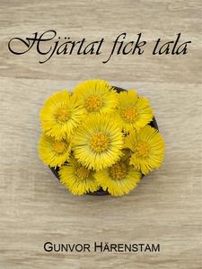 Hjärtat fick tala (e-bok) av Gunvor Härenstam