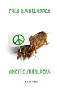 Fula djurklubben (ljudbok) av Anette Skåhlberg