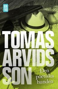 Den poetiska hunden (e-bok) av Tomas Arvidsson