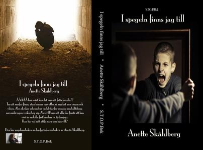 I spegeln finns jag till (ljudbok) av Anette Sk