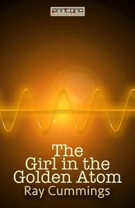 The Girl in the Golden Atom (e-bok) av Ray Cumm