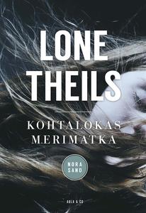 Kohtalokas merimatka (e-bok) av Lone Theils
