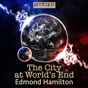 The City at World's End (ljudbok) av Edmond Ham