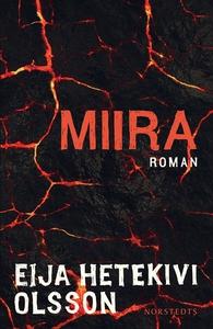 Miira (e-bok) av Eija Hetekivi Olsson