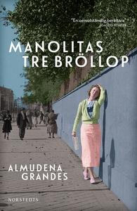 Manolitas tre bröllop (e-bok) av Almudena Grand
