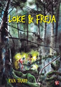 Loke & Freja (e-bok) av Eva Trapp