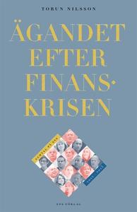 Ägandet efter finanskrisen. Samtal på SNS 2012-