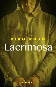 Lacrimosa (e-bok) av Riku Rujo